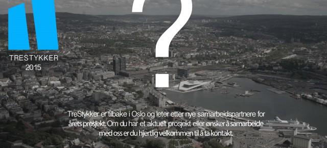 TreStykker er tilbake i Oslo